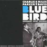 BlueBird : Legendary Savoy Sessions