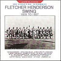Fletcher Henderson : SWING 1929 to 1937