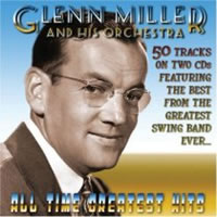Glenn Miller's All Time Greatest Hits